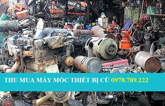 Thu mua máy móc thiết bị cũ các loại tại Phế Liệu Miền Bắc