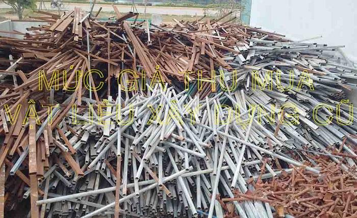 Mức giá thu mua vật liệu xây dựng cũ 2021